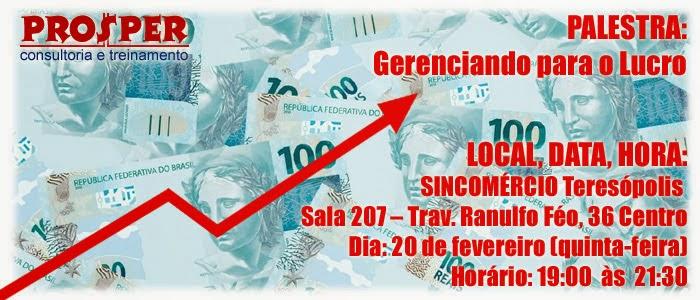 """Palestra """"Gerenciamento para o lucro"""" dia 20/02 no Sincomércio Teresópolis"""