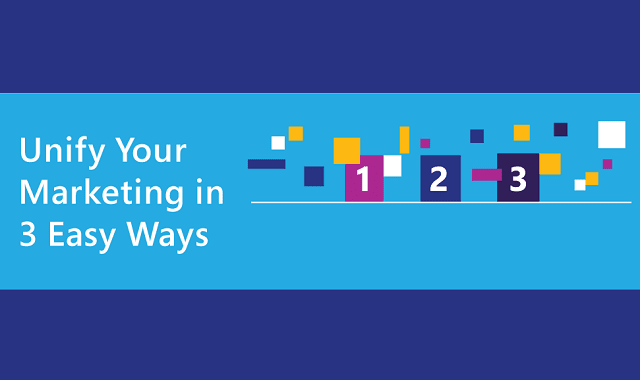 Unify Your Marketing in 3 Easy Ways