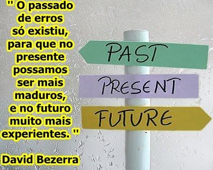 Passado,Presente,Futuro