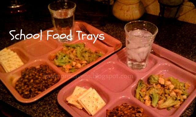 Mormon Mavens in the Kitchen: School Food Trays