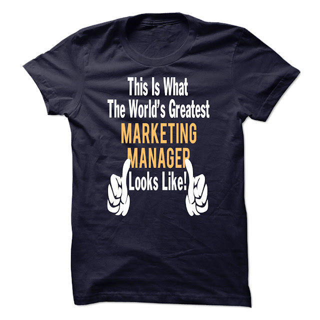 Greatest MARKETING MANAGER LOOK LIKE Shirt and hoodie
