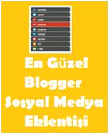 En güzel Blogger Sosyal Medya Eklentisi