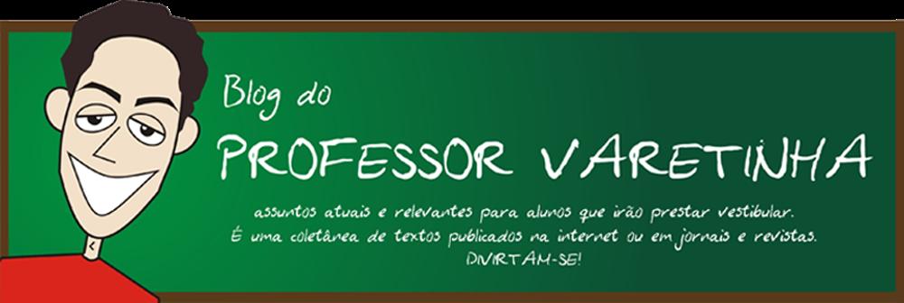 PROFESSOR VARETINHA