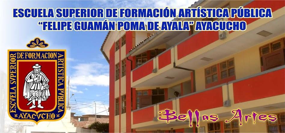 BELLAS ARTES AYACUCHO PERÚ