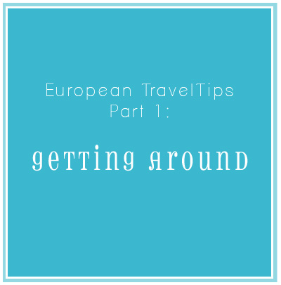 Travel Ideas and Resources for European Travel