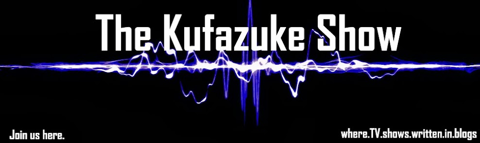 The Kufazuke Show