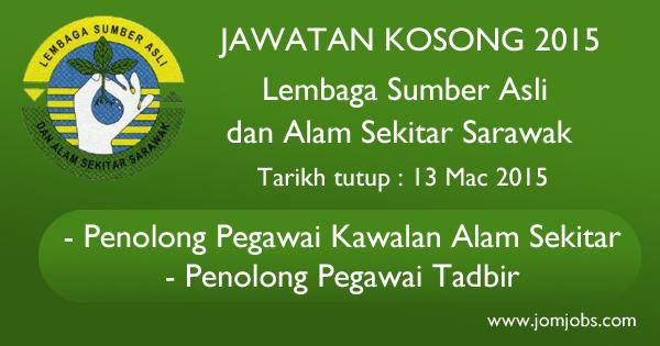 Jawatan Kosong Lembaga Sumber Asli dan Alam Sekitar Sarawak 2015