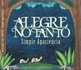 ALEGRE NO TANTO - Simple Apariencia (2010)