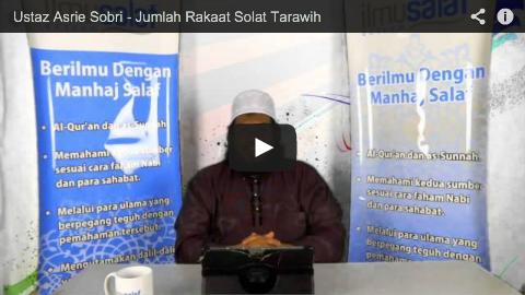 Ustaz Asrie Sobri – Jumlah Rakaat Solat Tarawih