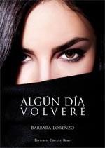 http://www.editorialcirculorojo.es/publicaciones/c%C3%ADrculo-rojo-novela-v/alg%C3%BAn-d%C3%ADa-volver%C3%A9/