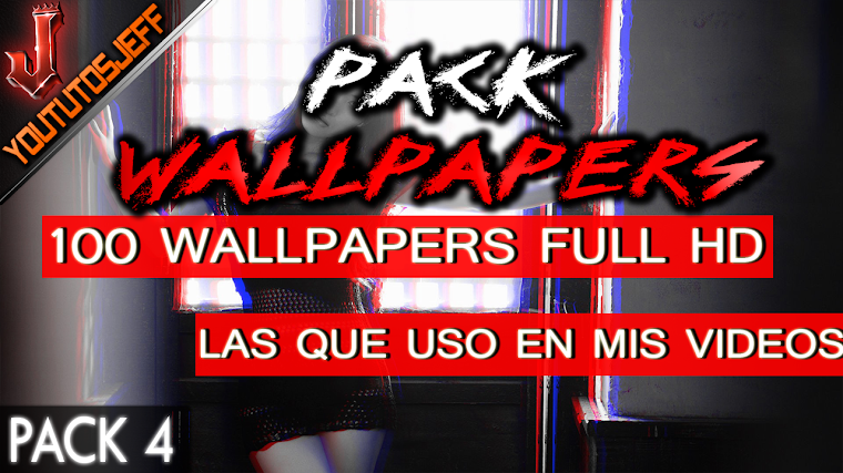 PACK DE WALLPAPERS #4 FULL HD | 2016