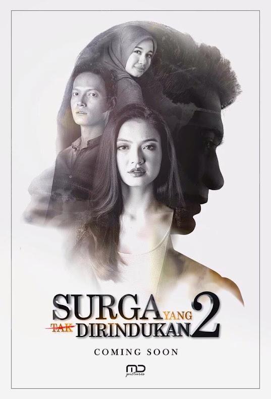 16 FEBRUARI 2017 - SURGA YANG TAK DIRINDUKAN 2 (INDONESIA)