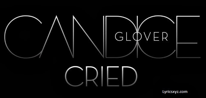 Candice Glover - Cried