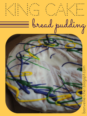 King Cake Bread Pudding - Seven easy ingredients and one hour to create a mash-up of two favorite Louisiana desserts! | bonveillercher.blogspot.com