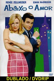 Assistir Abaixo o Amor Dublado 2003