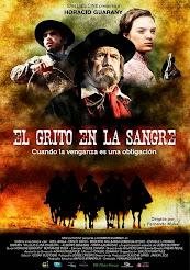 """""""EL GRITO EN LA SANGRE"""" Estreno 17 de Abril"""