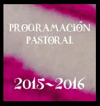 PROGRAMACION PASTORAL 2015/16