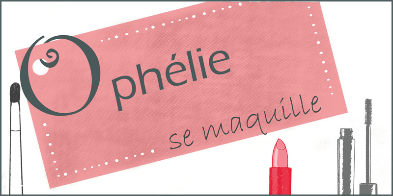 Ophélie ~ Make Up