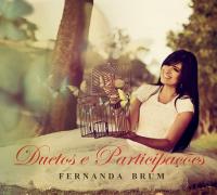 Fernanda Brum – Duetos e Participações - CD completo online