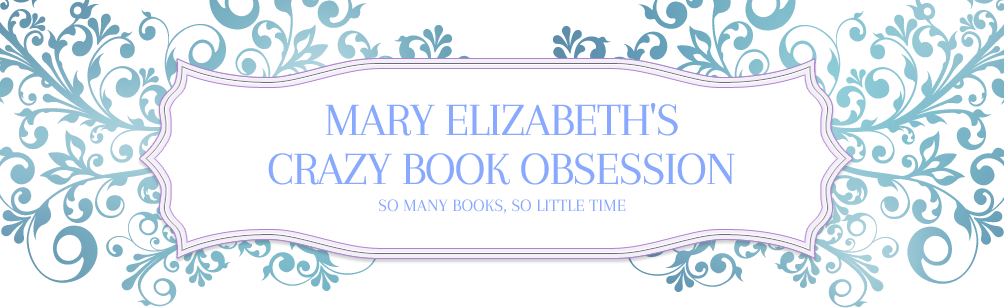 Mary Elizabeth's Crazy Book Obsession