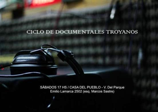 DOCUMENTALES TROYANOS (CICLO)