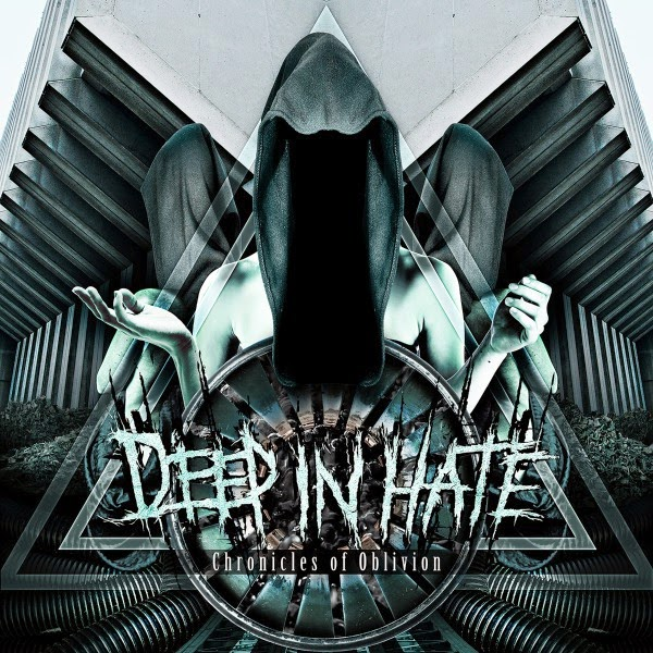 Deep In Hate - Chronicles Of Oblivion - album