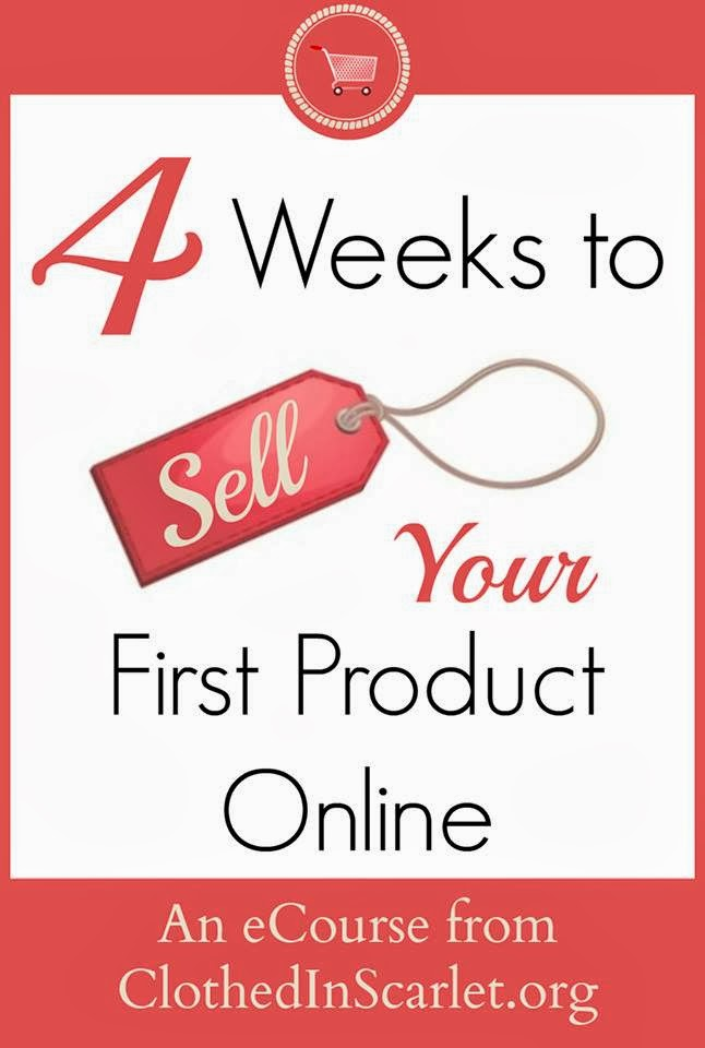 http://www.clothedinscarlet.org/4-weeks-sell-first-product-online/