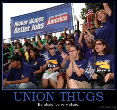 Union thugs? Ha- ha- ha- ha!!!!