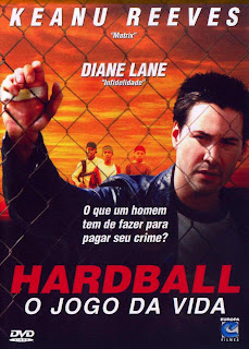Hardball : O Jogo Da Vida   Dual Áudio