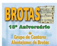 BROTAS: 18º ANIVERSÁRIO DO GRUPO DE CANTARES ALENTEJANOS