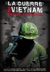 Chiến Tranh Việt Nam: Những Hình Ảnh Bị Lãng Quên - La guerre du Viet Nam Images Inconnues