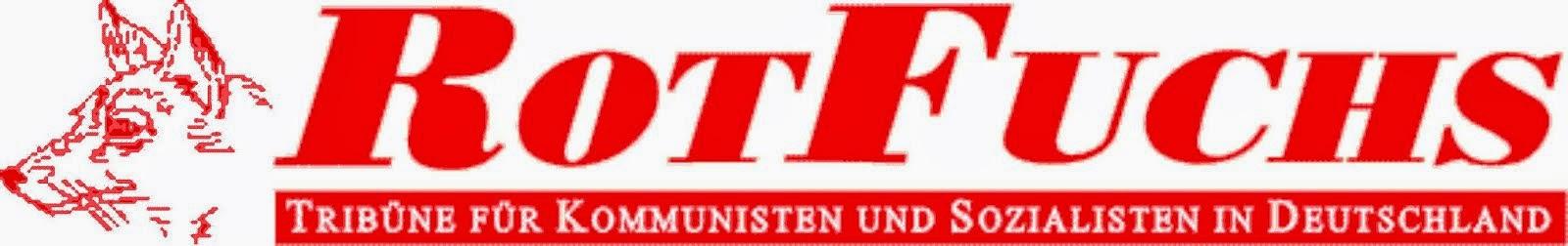 RotFuchs - Tribüne für Kommunisten und Sozialisten in Deutschland