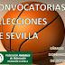 Convocatorias Selecciones de  Sevilla para el Fin de Semana 17 Y 19 de octubre