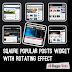 Square Popular Posts Widget with Rotating Effect