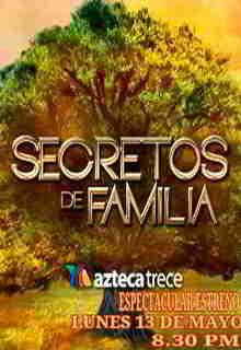 ver Secretos de Familia capitulo 76
