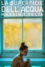"""""""La superficie dell'acqua"""" di Massimo Volta -clicca per info"""