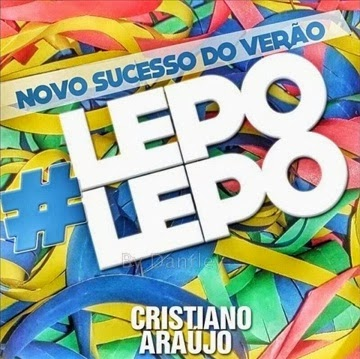 Cristiano Araújo - Lepo Lepo - Mp3