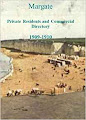Margate Private Residents and Commercial Directory 1909-1910