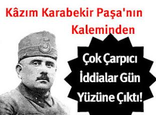 Milli mücadeleyi Kazım Karabekir başlatmış