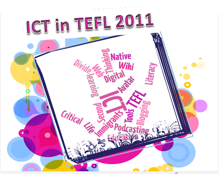 ICT in TEFL 2011