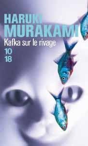 Votre dernière acquistion littéraire ! - Page 12 Kafka-sur-le-rivage