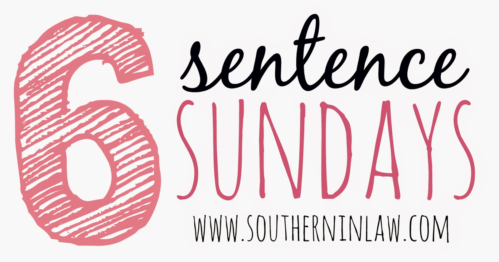 6 Sentence Sunday at Southern In-Law