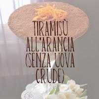 http://pane-e-marmellata.blogspot.it/2012/05/tiramisu-allarancia-senza-uova-crude.html