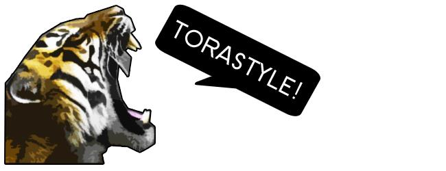 tora style
