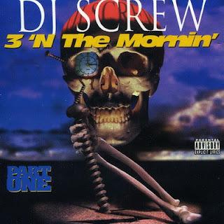 DJ Screw - 3 'N The Mornin' (Part One) (1995) Flac