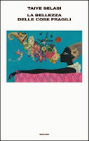 la-bellezza-delle-cose-fragili-Selasi-cover