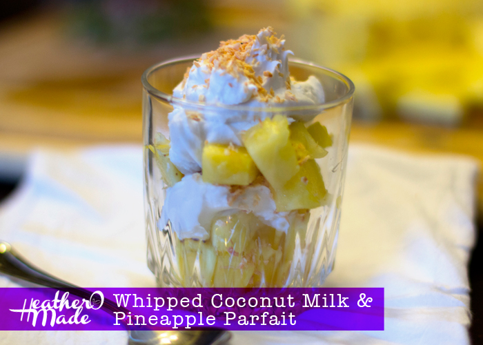 Whipped Coconut Milk and Pineapple Parfait, easy dessert recipe. vegan.