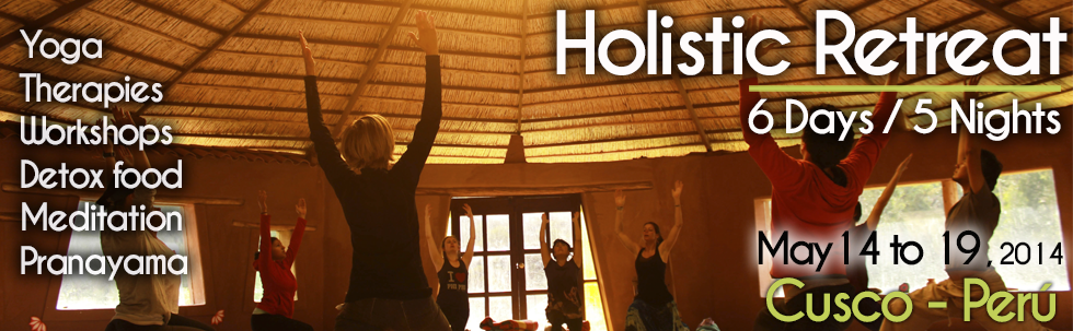 http://cuscoholistichealing.com/en/yoga/holistic-yoga-retreat/
