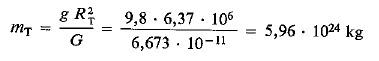 constante universal G permitió conocer la masa total de la Tierra: