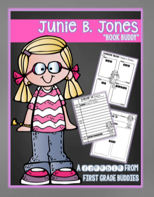 http://www.teacherspayteachers.com/Product/Junie-B-Jones-Book-Buddy-No-Prep-Reading-Response-Graphic-Organizers-1613404